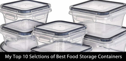My Top 10 Selctions of Best Food Storage Containers (Updated 2021)