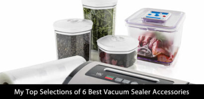 My Top Selections of 6 Best Vacuum Sealer Accessories (Updated 2020)