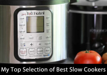 My Top Selection of Best Slow Cookers (Updated 2020)