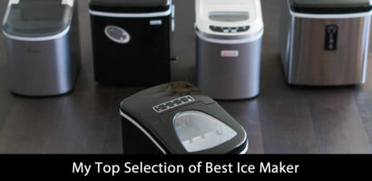 My Top Selection of Best Ice Maker (Updated 2021)