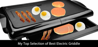 My Top Selection of Best Electric Griddle (Update 2020)