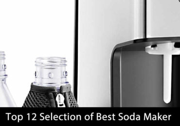 Top 12 Best Soda Makers For 2020  (Reviews and Guide)