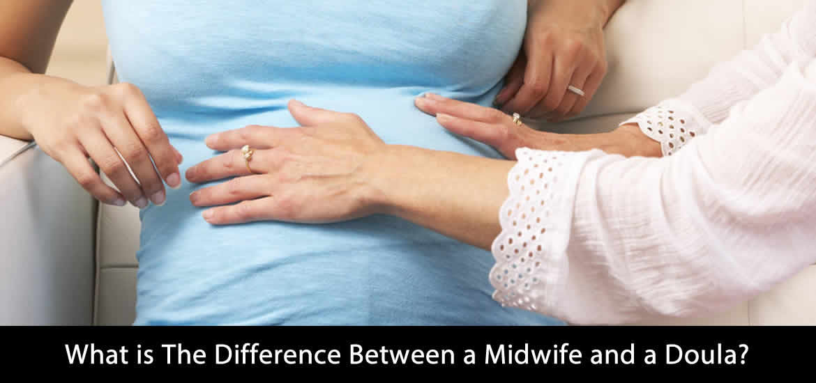 What is The Difference Between a Midwife and a Doula?