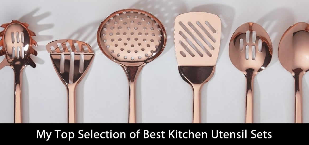 My Top Selection of Best Kitchen Utensil Sets (Updated 2020)