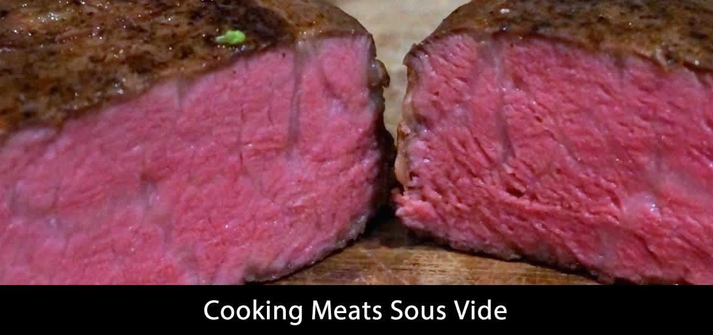Cooking Meats Sous Vide