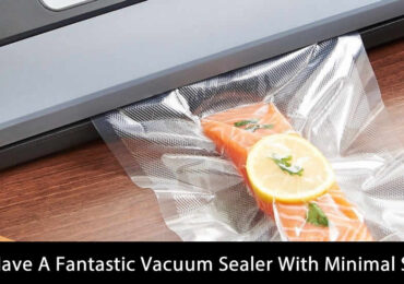 How To Have A Fantastic Vacuum Sealer With Minimal Spending