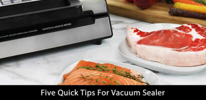 Five Quick Tips For Vacuum Sealer