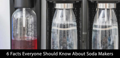 6 Facts Everyone Should Know About Soda Makers