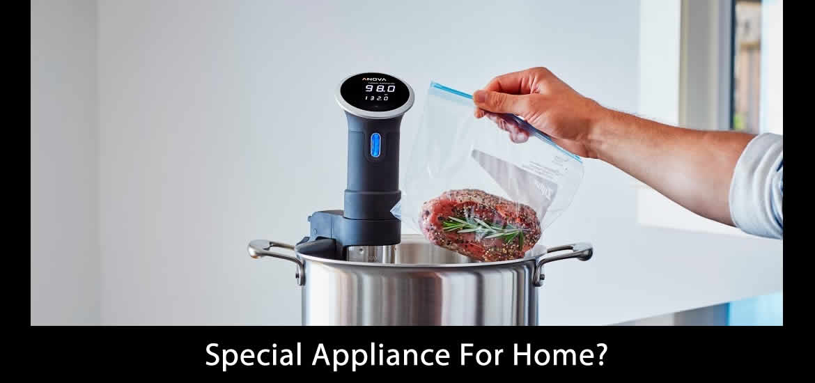 Special Appliance For Home?