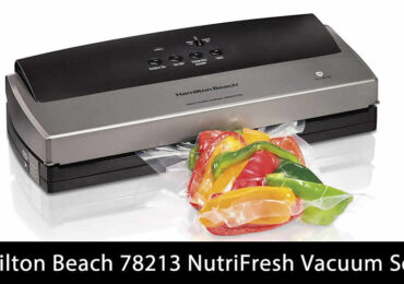 Hamilton Beach 78213 NutriFresh Vacuum Sealer Review