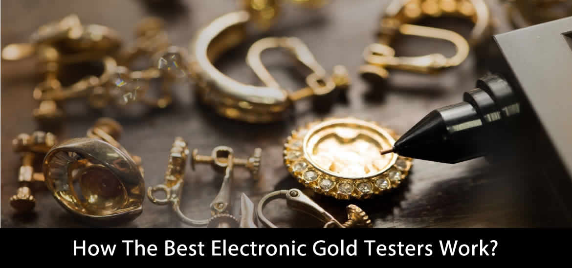 How The Best Electronic Gold Testers Work