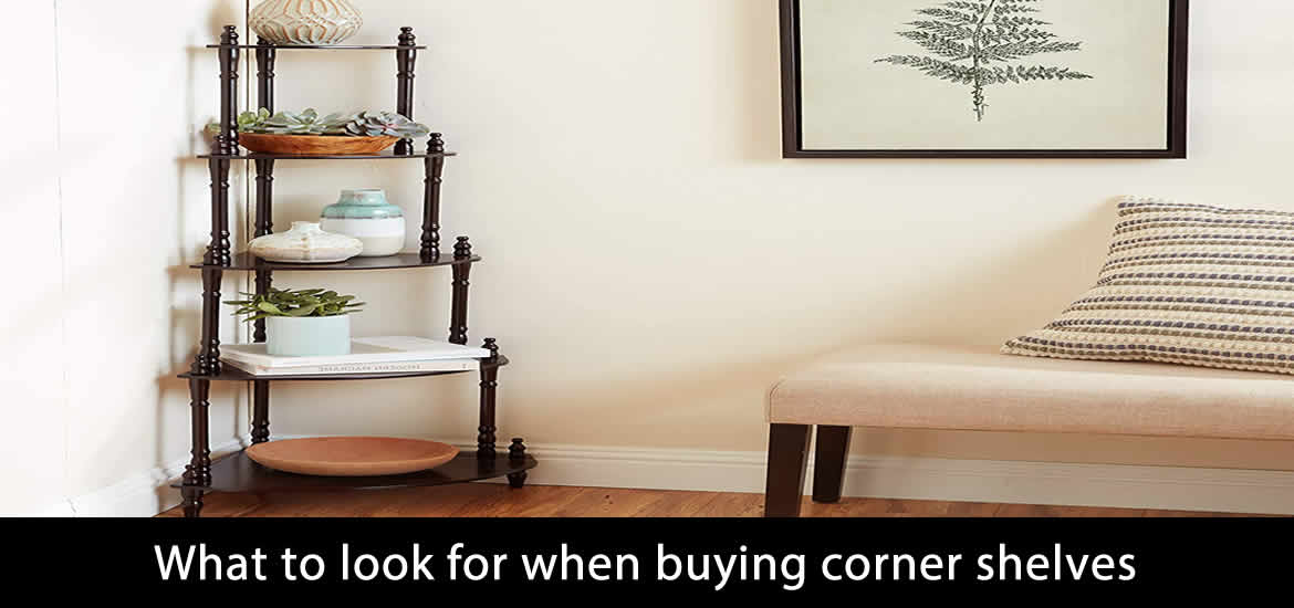 Best corner shelves buying guide