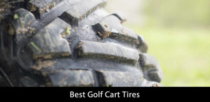 Top Ten Best Golf Cart Tires Review In Brief for 2021
