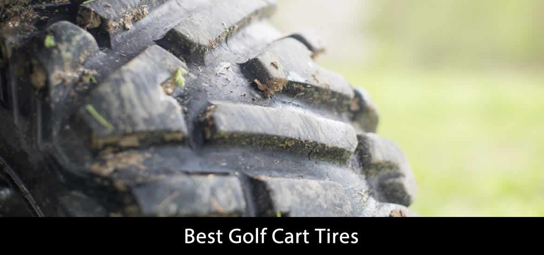 Best Golf Cart Tires