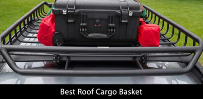 Best Roof Cargo Basket for 2020 – Ultimate Guide and Reviews