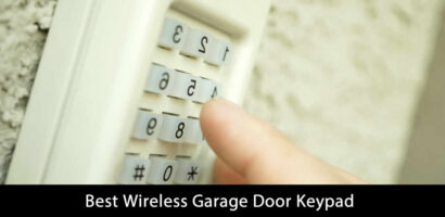 Best Wireless Garage Door Keypad Reviews and Buying Guide