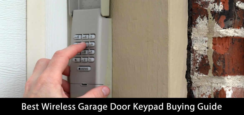 Best Wireless Garage Door Keypad Buying Guide