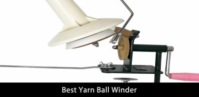 Best Yarn Ball Winder Reviews (Updated 2021)