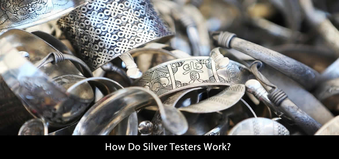 How Do Silver Testers Work?