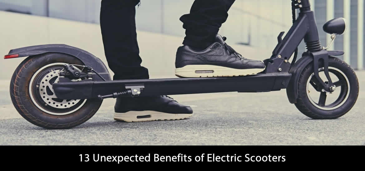 13 Unexpected Benefits of Electric Scooters