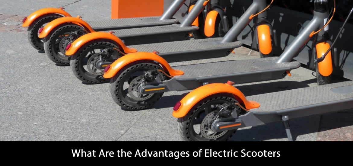 What Are the Advantages of Electric Scooters