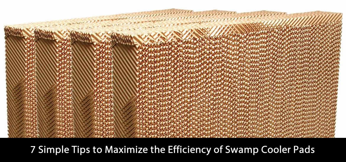 Maximize the Efficiency of Swamp Cooler Pads
