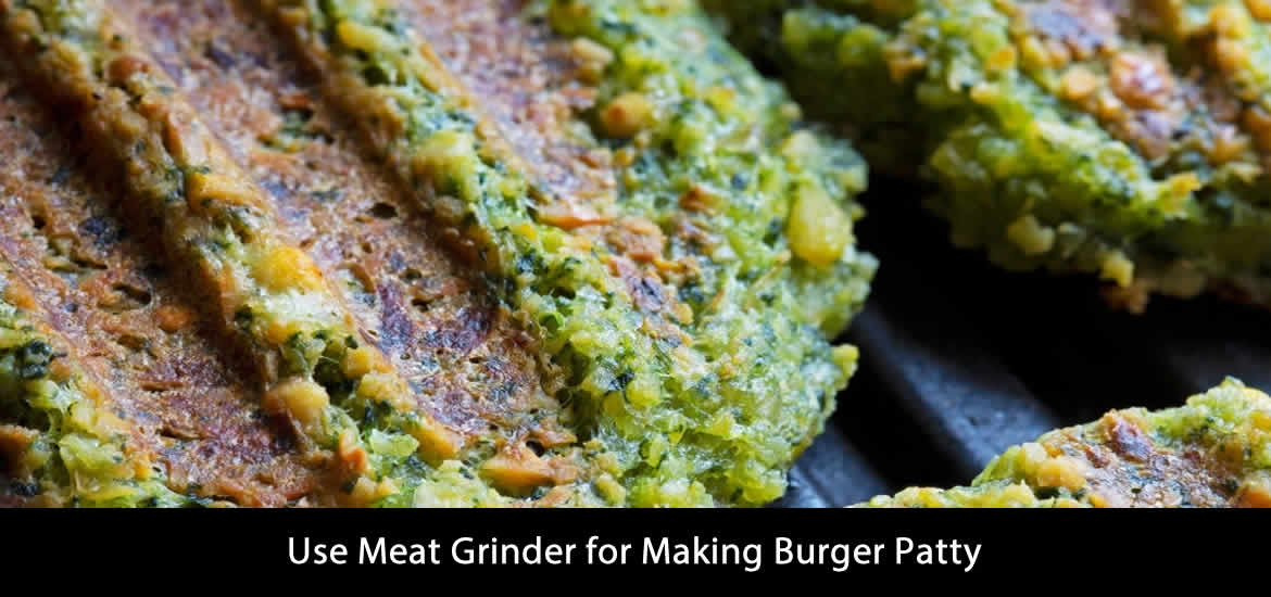 Use Meat Grinder for Making Burger Patty