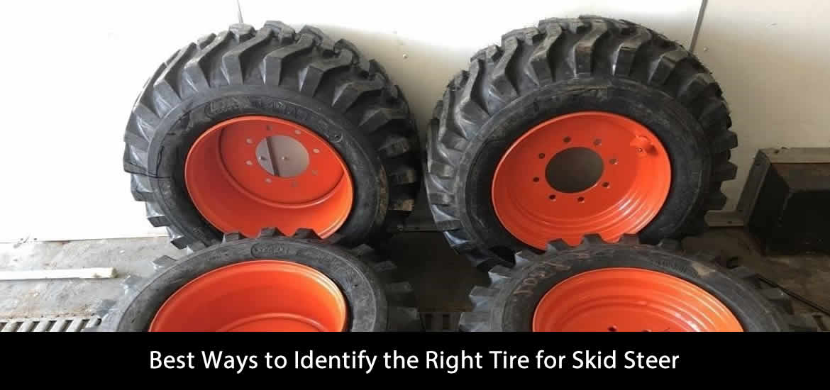 Best Ways to Identify the Right Tire for Skid Steer