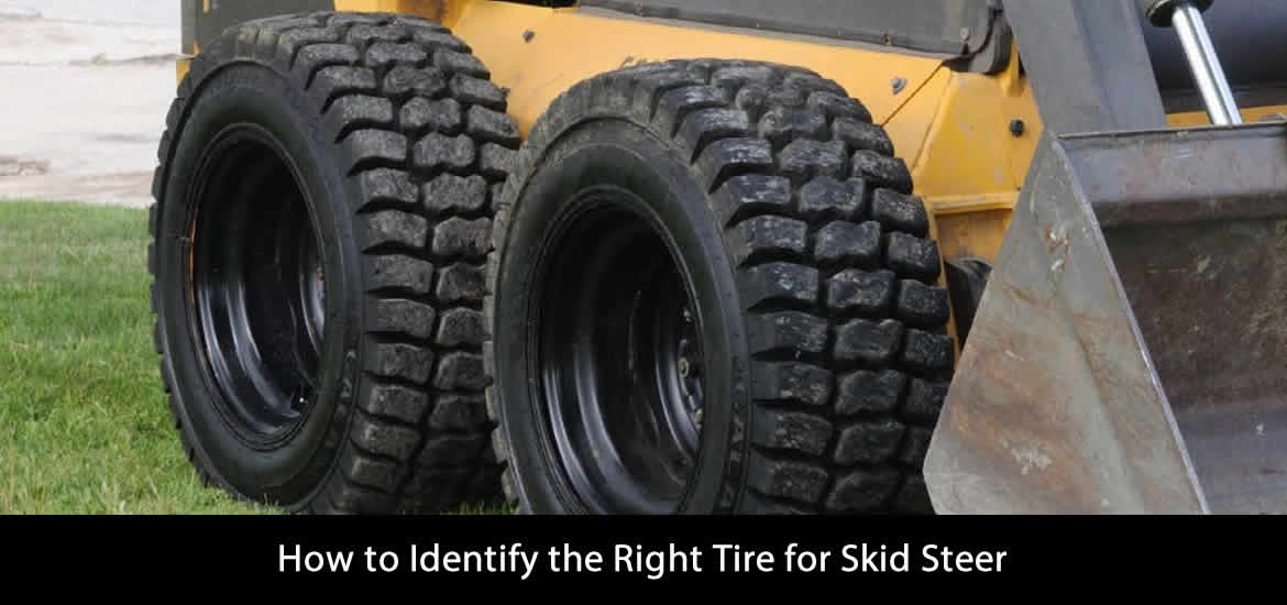 How to Identify the Right Tire for Skid Steer