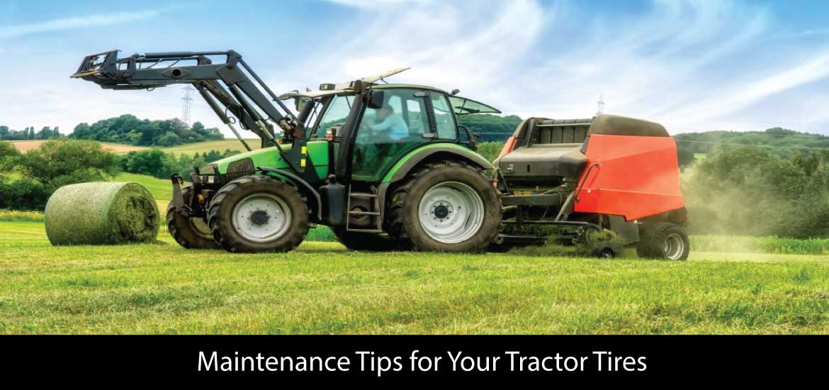 Maintenance Tips for your tractor tires